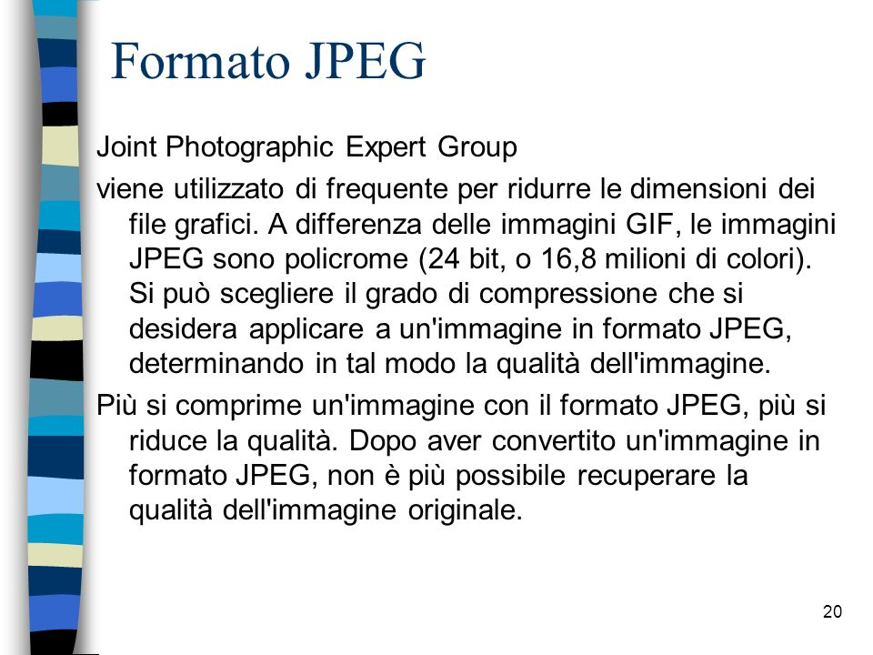Formato JPEG Joint Photographic Expert Group