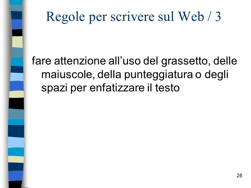 Regole per scrivere sul Web / 3