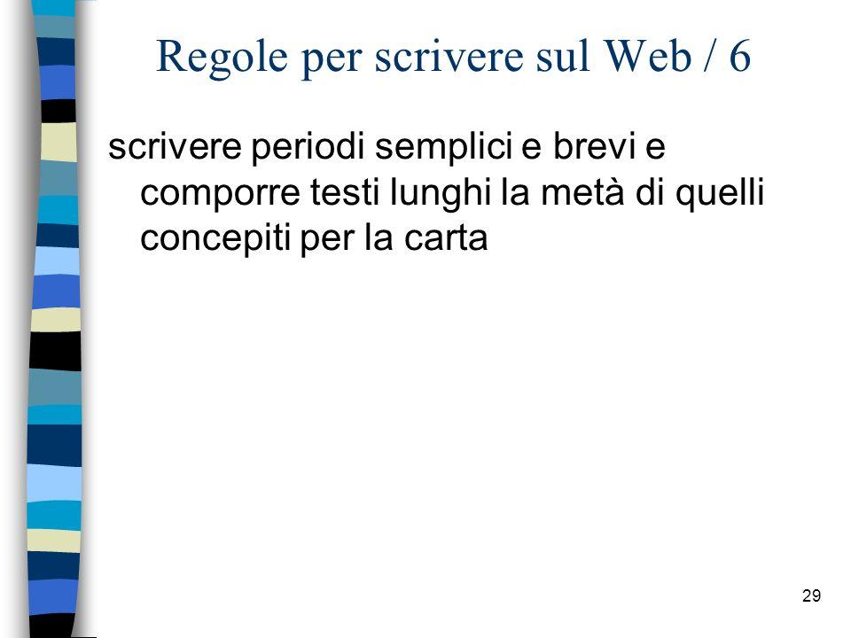 Regole per scrivere sul Web / 6