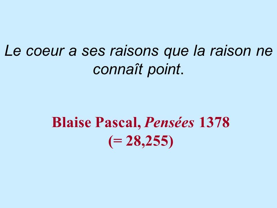 Blaise Pascal, Pensées 1378 (= 28,255)