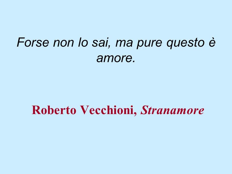 Roberto Vecchioni, Stranamore