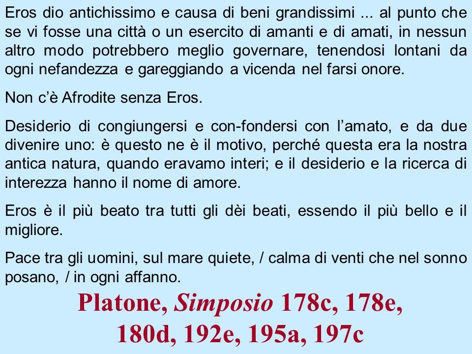 Platone, Simposio 178c, 178e, 180d, 192e, 195a, 197c