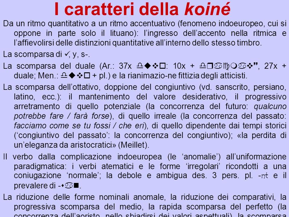 I caratteri della koiné