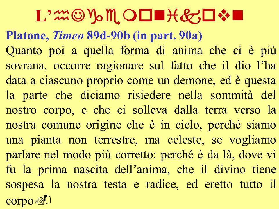 L'hJgemonikovn Platone, Timeo 89d-90b (in part. 90a)