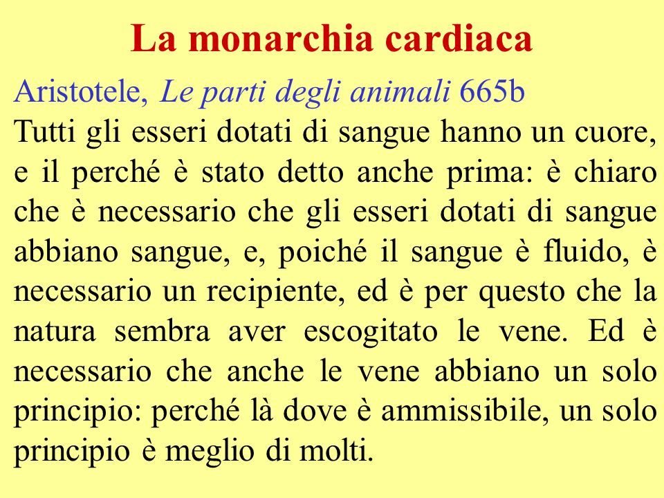 La monarchia cardiaca Aristotele, Le parti degli animali 665b