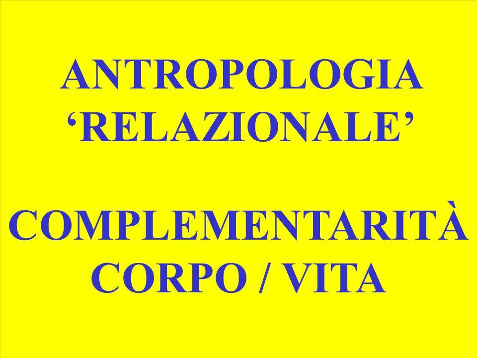 COMPLEMENTARITÀ CORPO / VITA