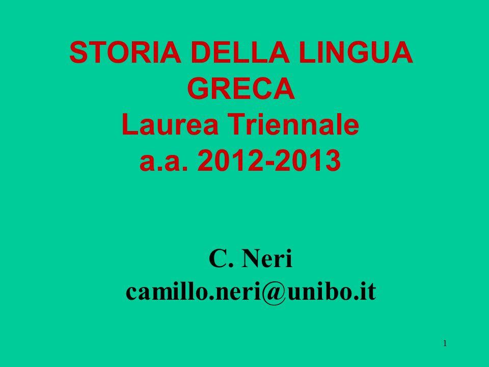 STORIA DELLA LINGUA GRECA Laurea Triennale a.a. 2012-2013
