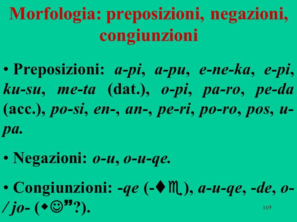 Morfologia: preposizioni, negazioni, congiunzioni