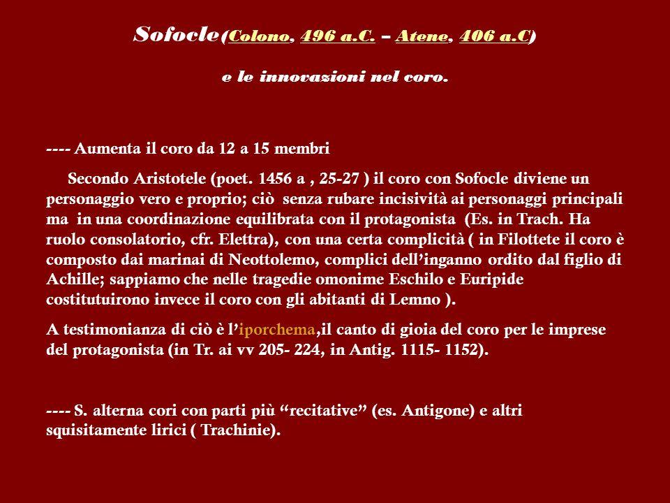 Sofocle(Colono, 496 a.C. – Atene, 406 a.C)