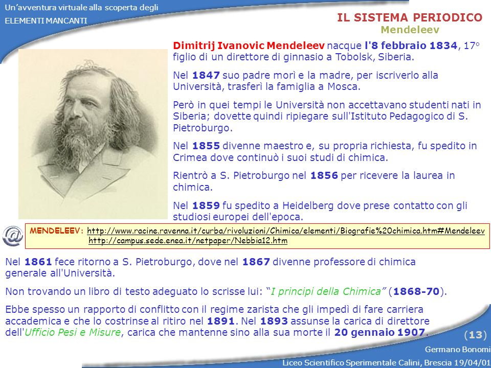 IL SISTEMA PERIODICO Mendeleev