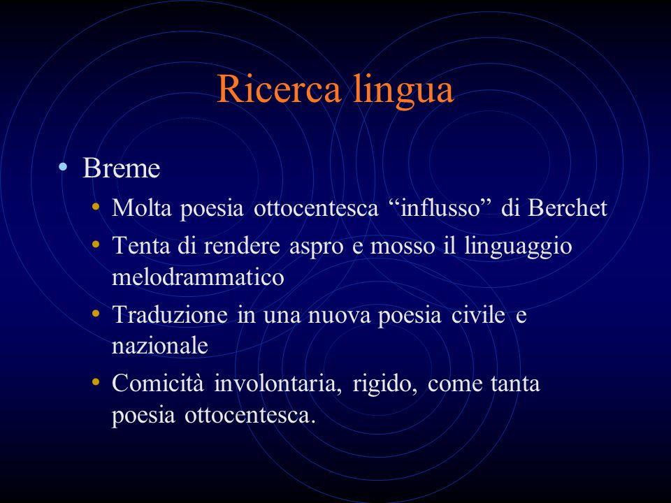 Ricerca lingua Breme Molta poesia ottocentesca influsso di Berchet