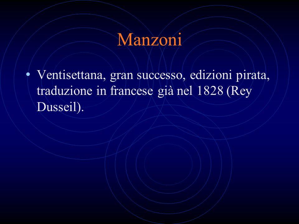 ManzoniVentisettana, gran successo, edizioni pirata, traduzione in francese già nel 1828 (Rey Dusseil).