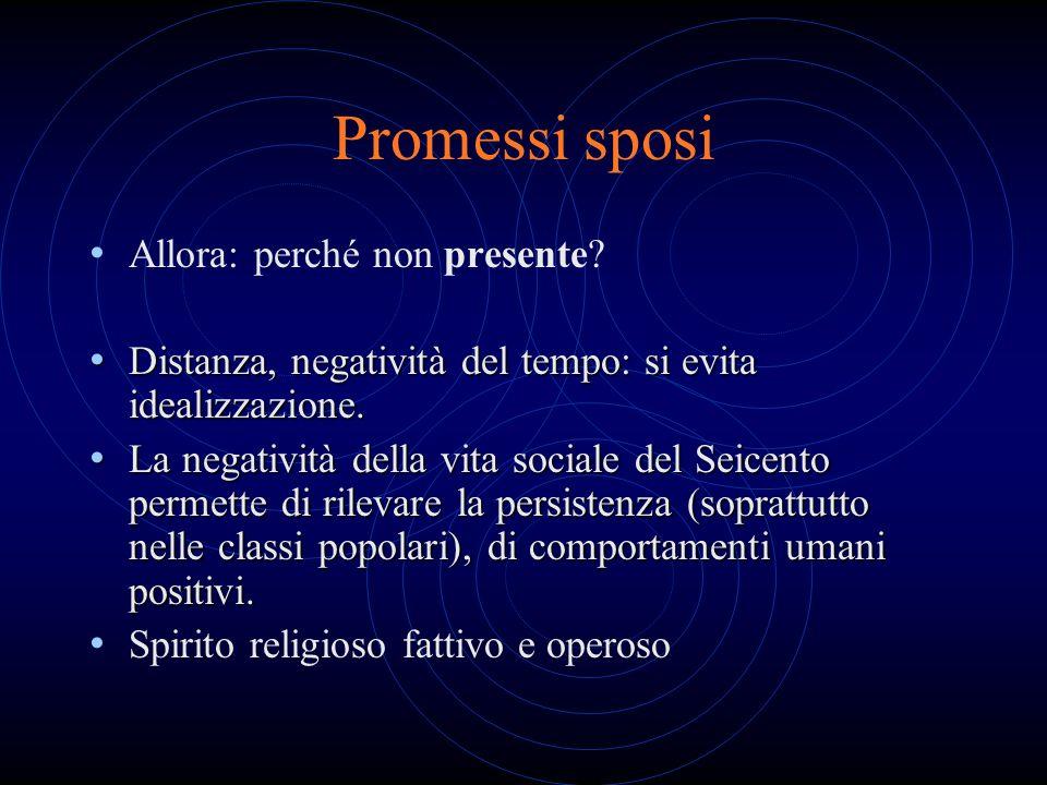 Promessi sposi Allora: perché non presente