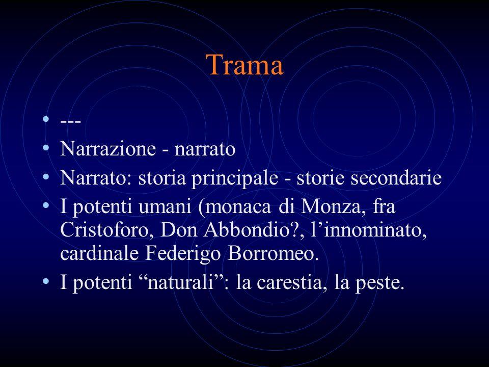 Trama --- Narrazione - narrato