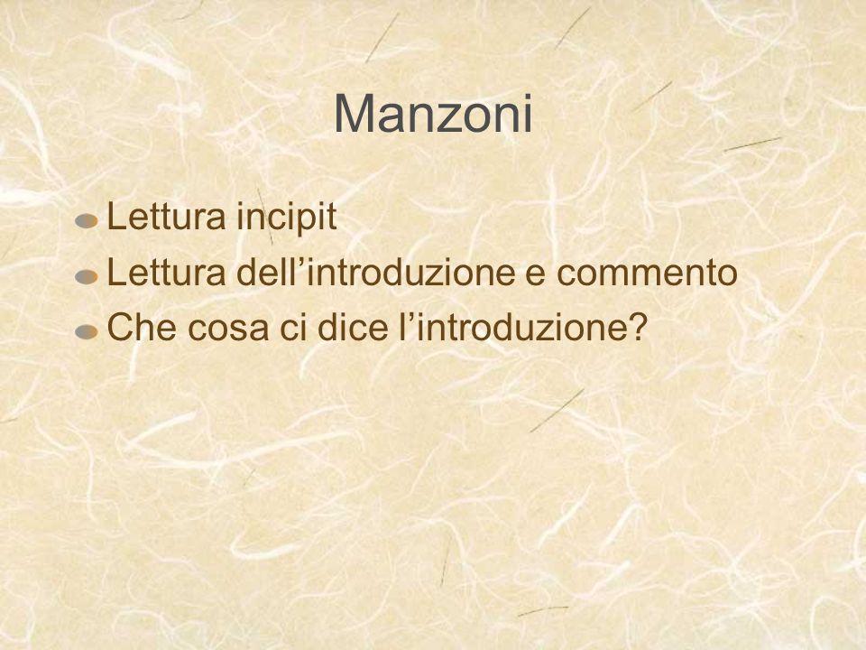 Manzoni Lettura incipit Lettura dell'introduzione e commento