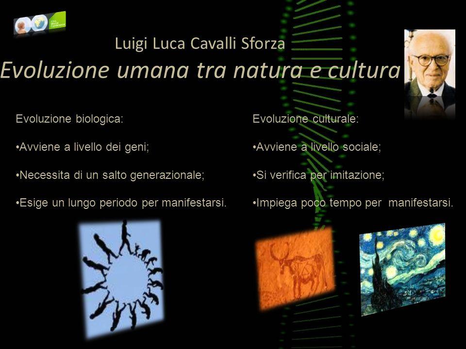 Luigi Luca Cavalli Sforza Evoluzione umana tra natura e cultura