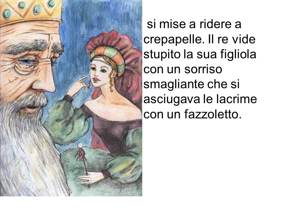 si mise a ridere a crepapelle