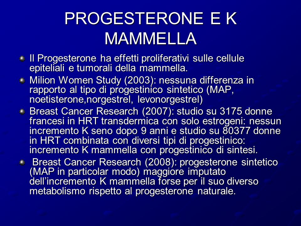 PROGESTERONE E K MAMMELLA