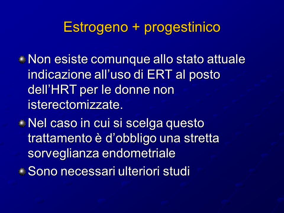Estrogeno + progestinico