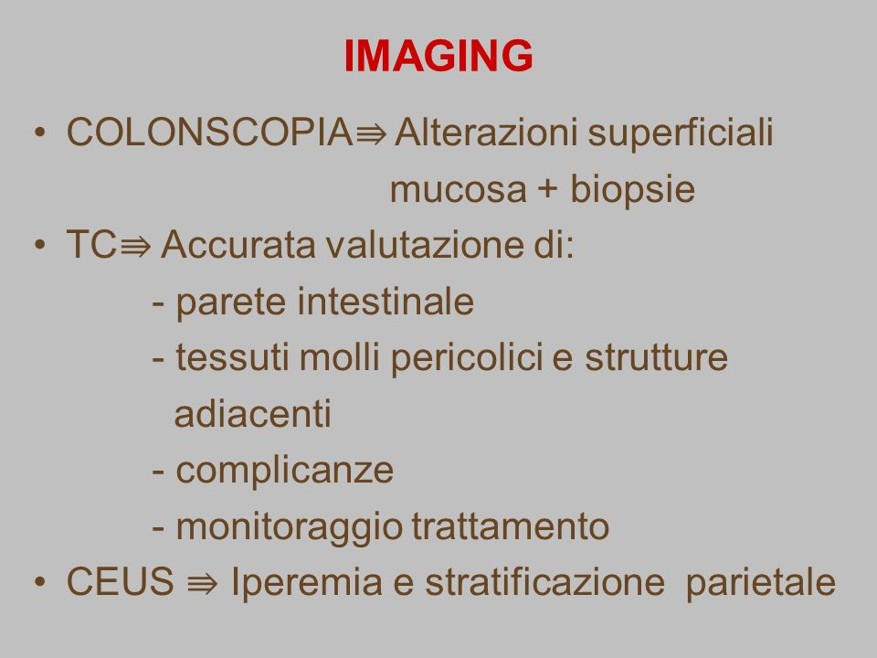 IMAGING COLONSCOPIA⇛ Alterazioni superficiali mucosa + biopsie