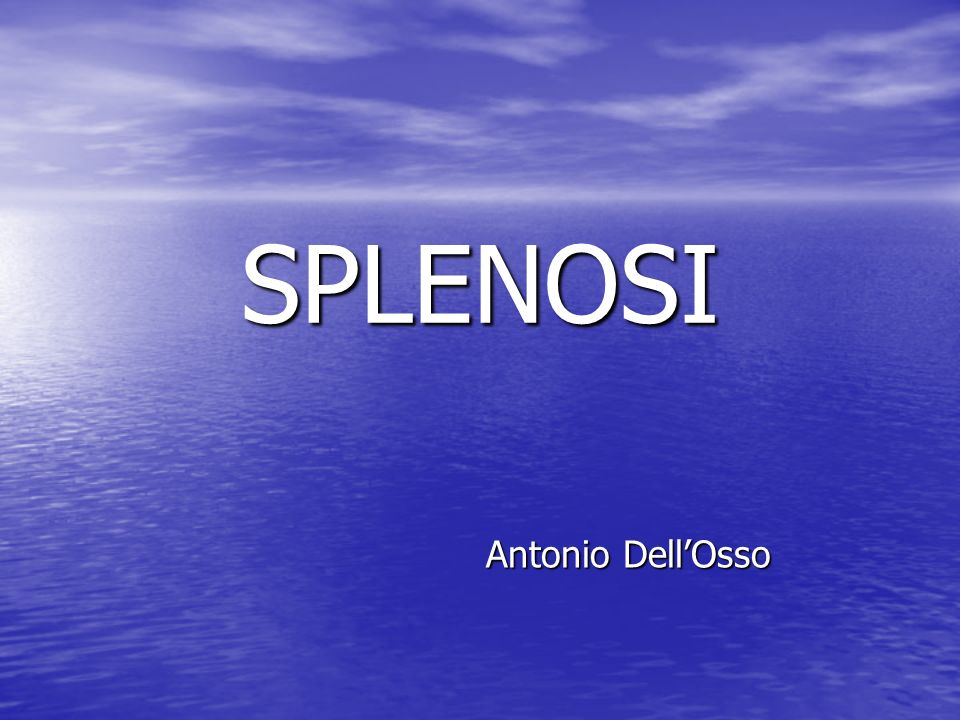 SPLENOSI Antonio Dell'Osso