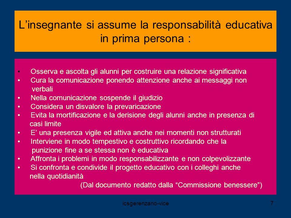 L'insegnante si assume la responsabilità educativa in prima persona :