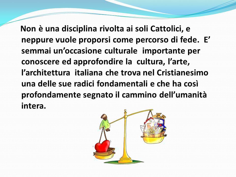 Non è una disciplina rivolta ai soli Cattolici, e neppure vuole proporsi come percorso di fede.