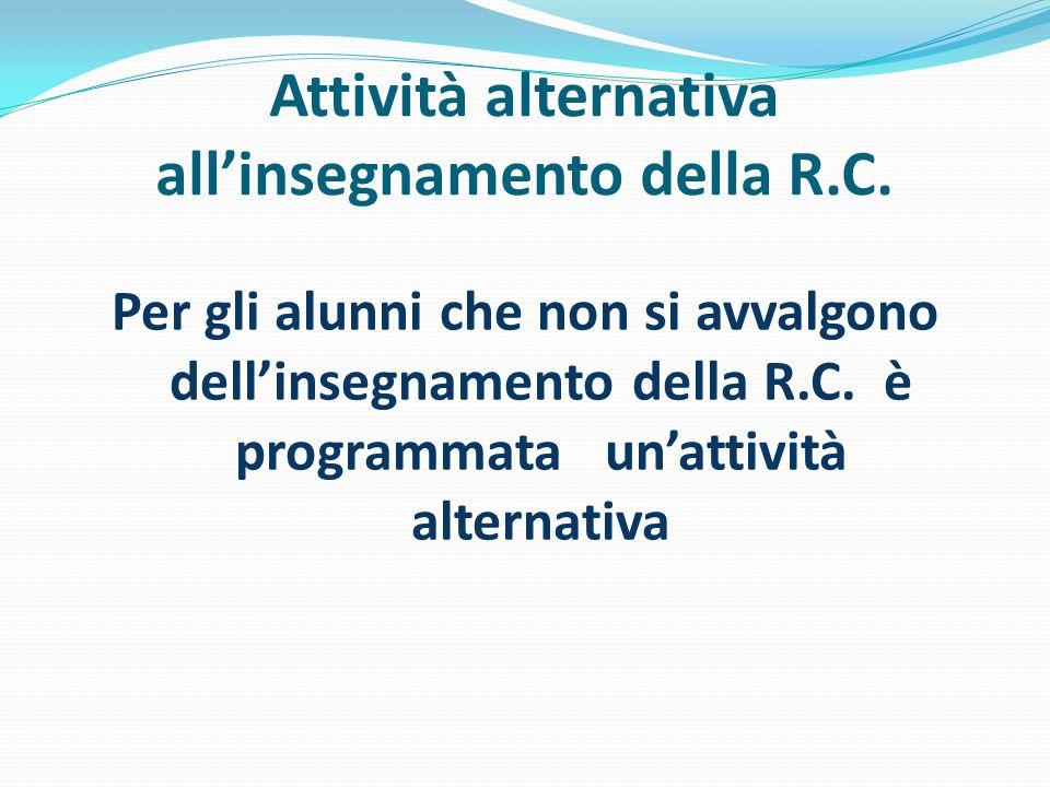 Attività alternativa all'insegnamento della R.C.