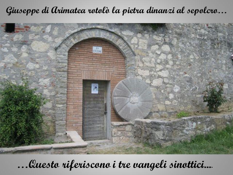 …Questo riferiscono i tre vangeli sinottici....