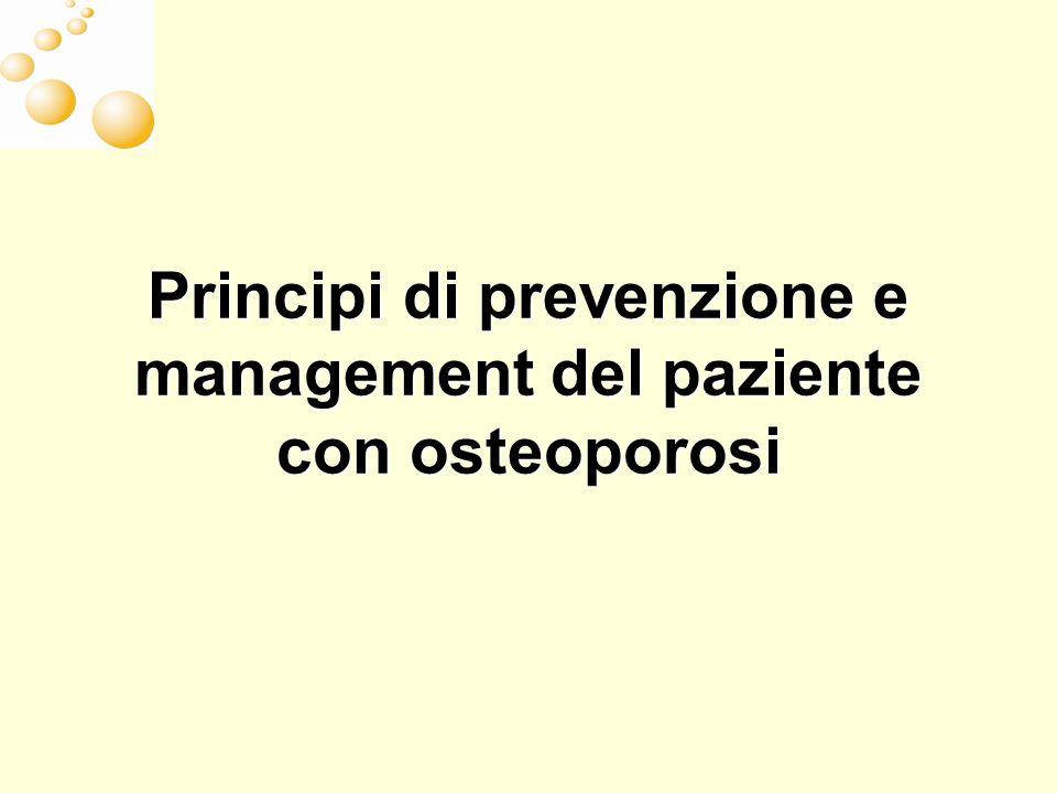 Principi di prevenzione e management del paziente con osteoporosi