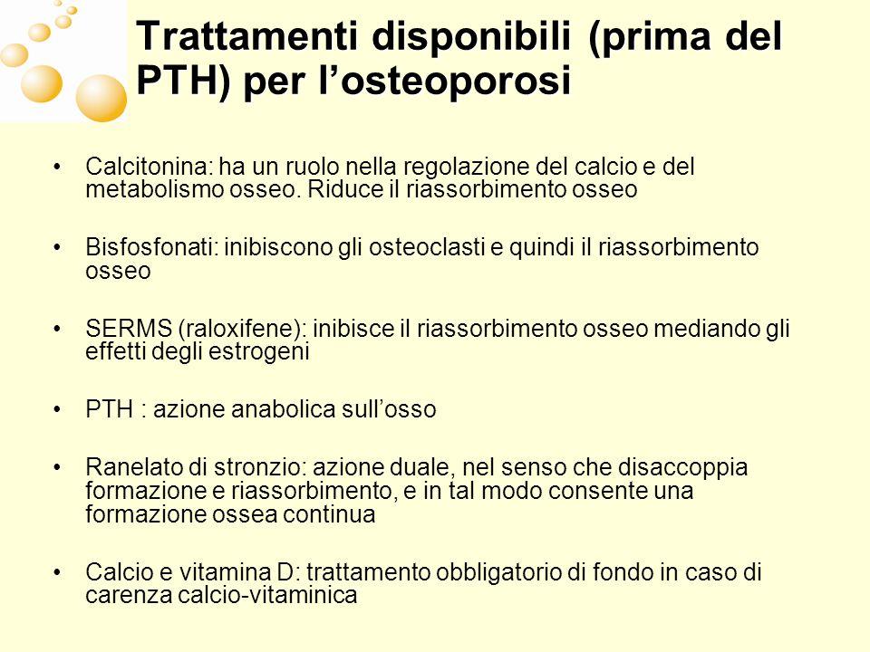 Trattamenti disponibili (prima del PTH) per l'osteoporosi