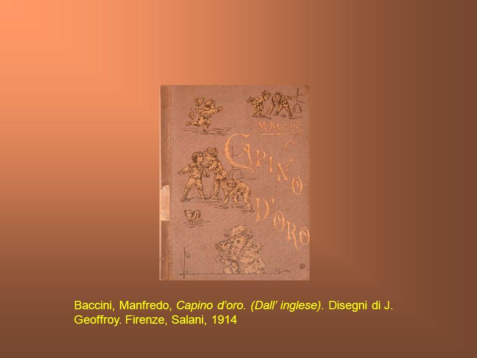 Baccini, Manfredo, Capino d'oro. (Dall' inglese). Disegni di J