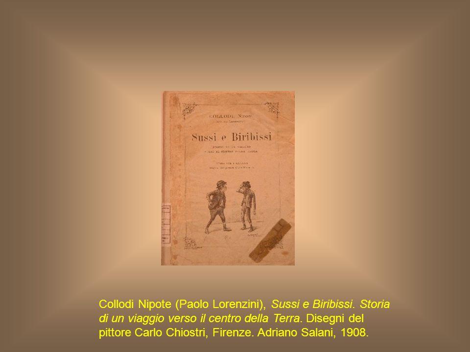 Collodi Nipote (Paolo Lorenzini), Sussi e Biribissi