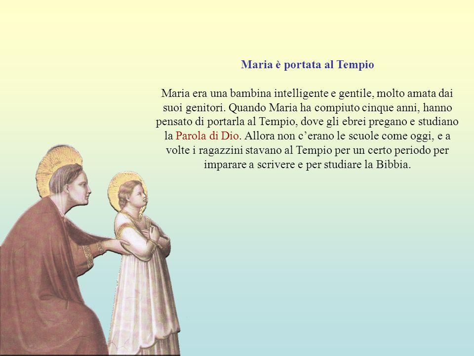 Maria è portata al Tempio