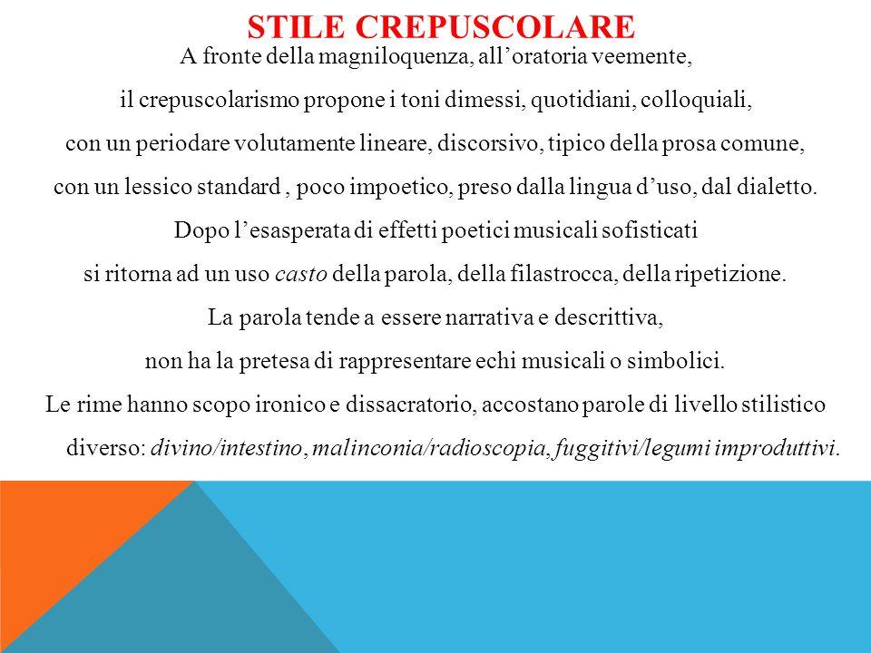STILE CREPUSCOLARE