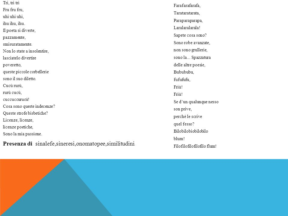 Presenza di sinalefe,sineresi,onomatopee,similitudini.