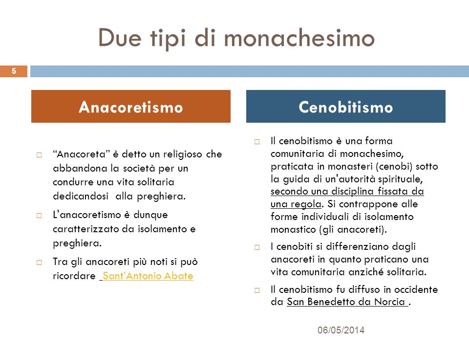 Due tipi di monachesimo