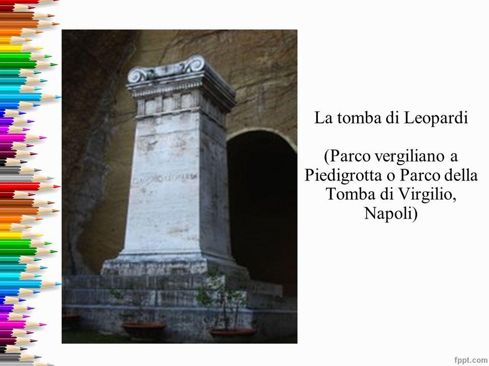 La tomba di Leopardi (Parco vergiliano a Piedigrotta o Parco della Tomba di Virgilio, Napoli)