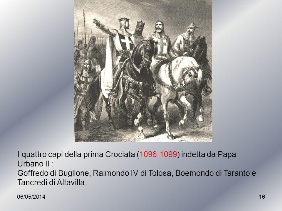 I quattro capi della prima Crociata (1096-1099) indetta da Papa Urbano II :