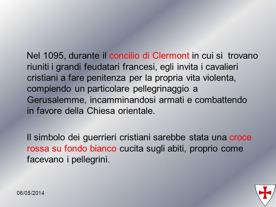 Nel 1095, durante il concilio di Clermont in cui si trovano riuniti i grandi feudatari francesi, egli invita i cavalieri cristiani a fare penitenza per la propria vita violenta, compiendo un particolare pellegrinaggio a Gerusalemme, incamminandosi armati e combattendo in favore della Chiesa orientale.