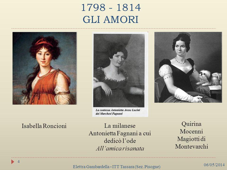 1798 - 1814 GLI AMORI Quirina Mocenni Magiotti di Montevarchi