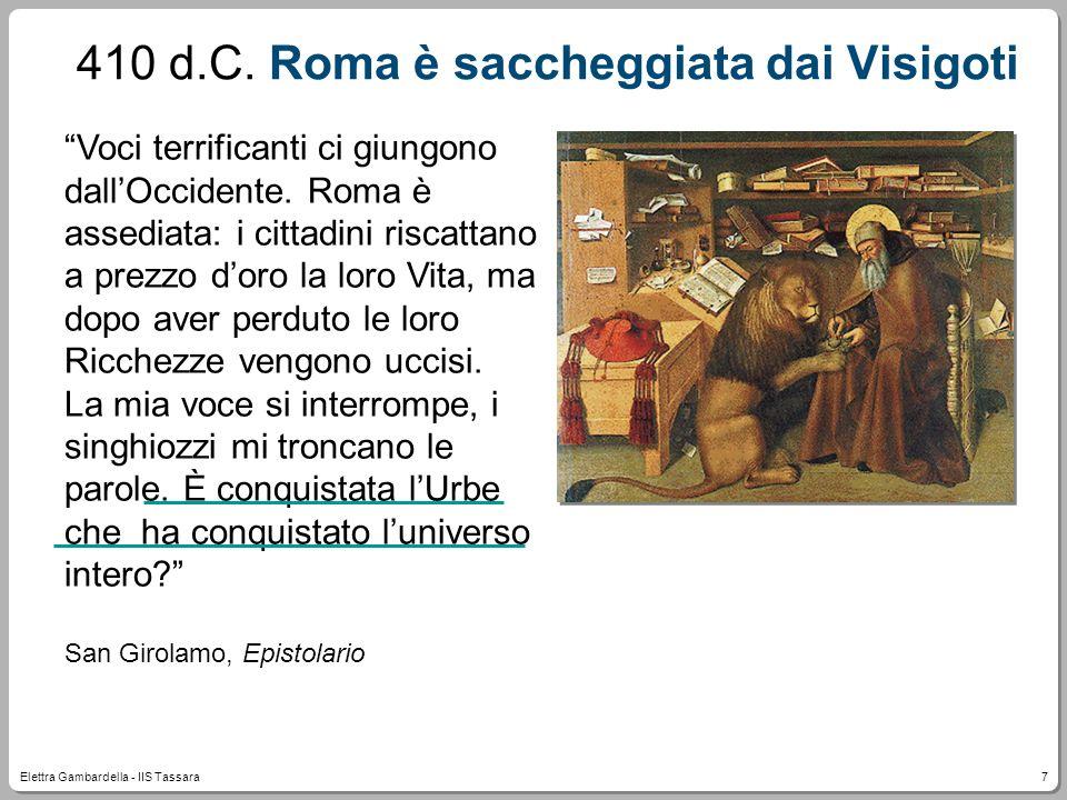410 d.C. Roma è saccheggiata dai Visigoti