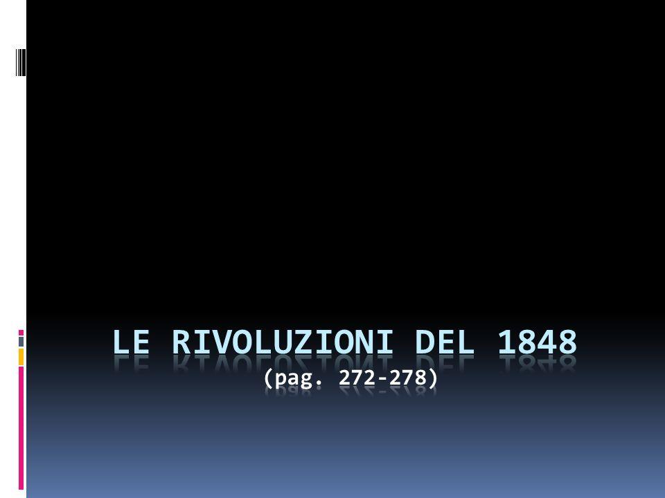 Le rivoluzioni del 1848 (pag. 272-278)