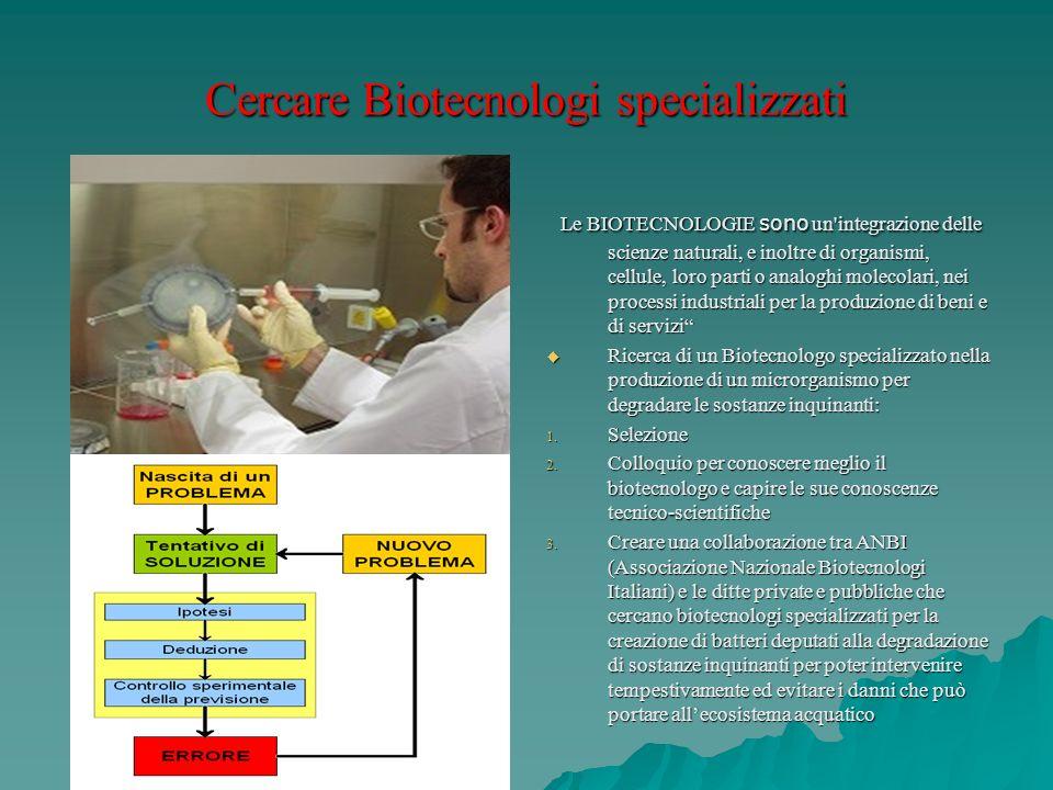 Cercare Biotecnologi specializzati