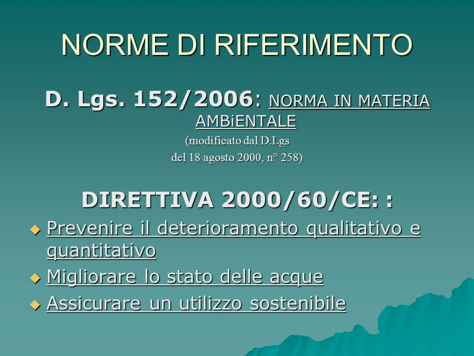 D. Lgs. 152/2006: NORMA IN MATERIA AMBiENTALE