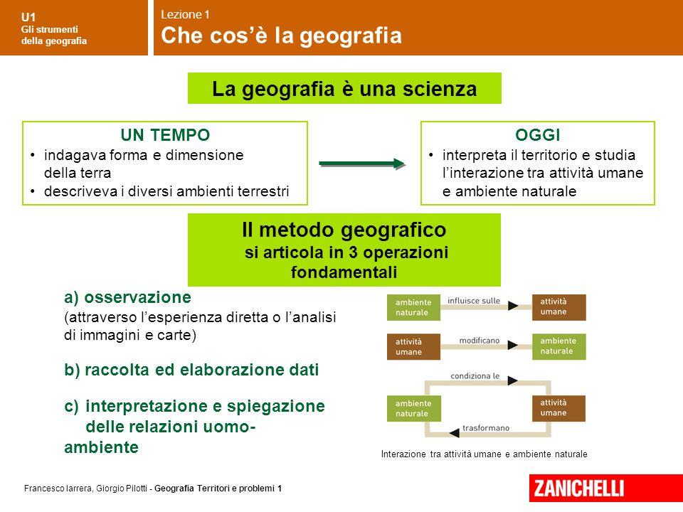 La geografia è una scienza si articola in 3 operazioni fondamentali