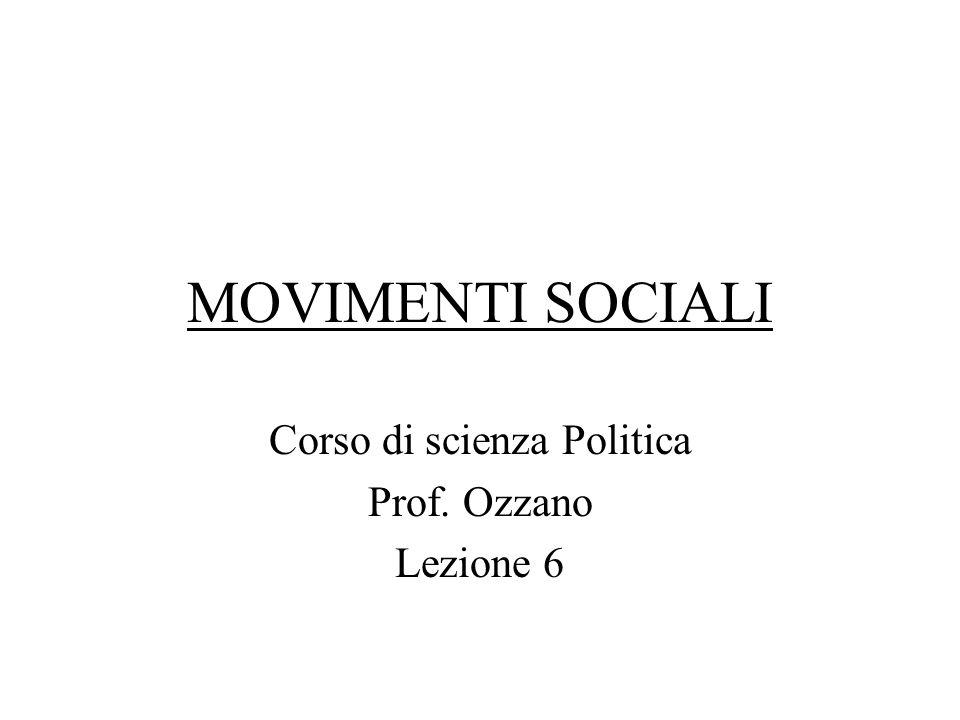 Corso di scienza Politica Prof. Ozzano Lezione 6