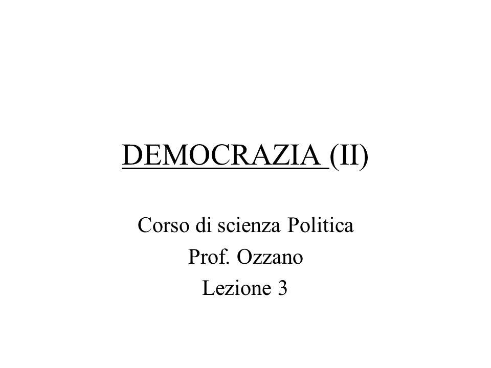 Corso di scienza Politica Prof. Ozzano Lezione 3