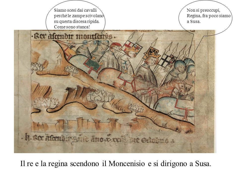 Il re e la regina scendono il Moncenisio e si dirigono a Susa.