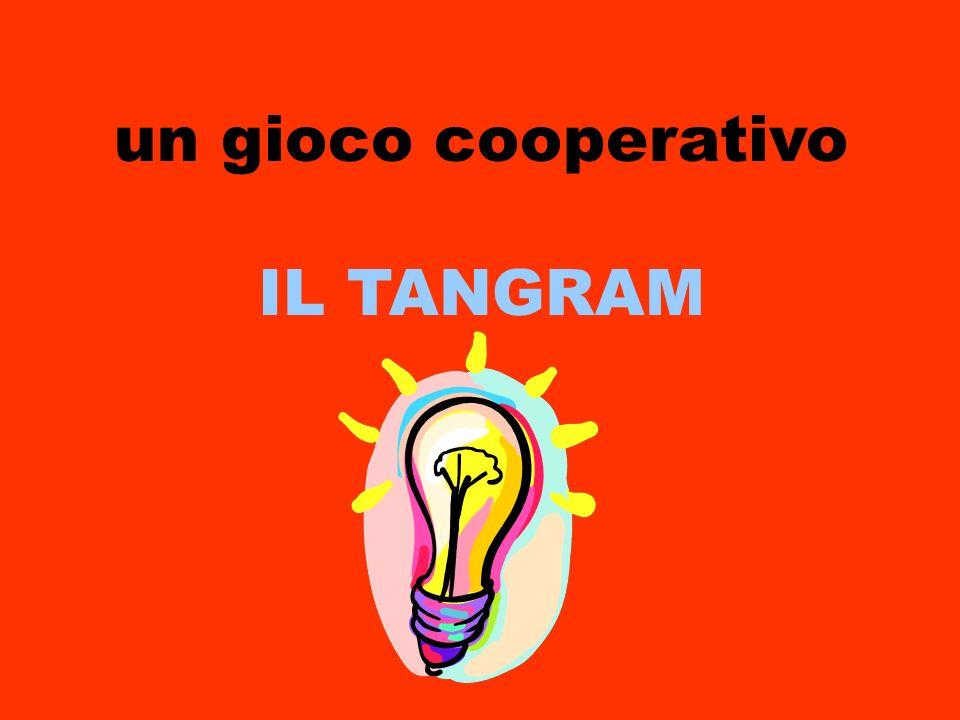 un gioco cooperativo IL TANGRAM